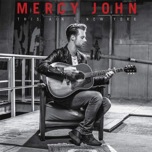 Mercy John – This Ain't New York