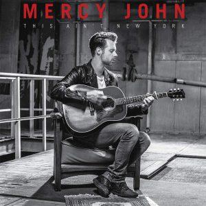 Mercy John – This Ain't New York